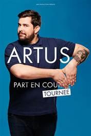 """Spectacle: Artus """"Artus part en tournée"""""""