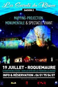 """Spectacle son & lumières """"Les Secrets du Rhône"""""""