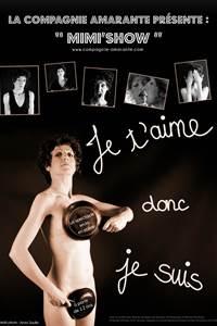 """Mimi'show présente """"JE T'AIME DONC JE SUIS"""""""