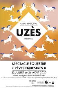 Rêves équestres - Spectacle équestre au Haras National Uzès - Edition 2020